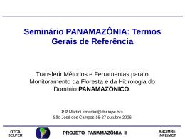Seminário Panamazônia: capacitando especialistas para monitorar