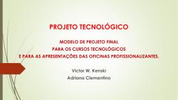 SUGESTÃO PARA PROJETO TECNOLÓGICO