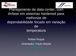 Planejamento de data center, com ênfase em sistemas hardened