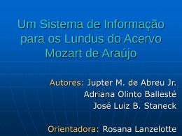 Um Sistema de Informação para os Lundus do Acervo Mozart de