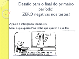 Desafio para o final do primeiro período! ZERO negativas nos testes!
