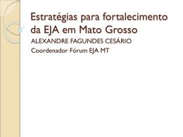 Estratégias para fortalecimento da EJA em Mato Grosso