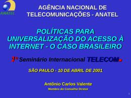 Políticas para universalização do acesso à internet
