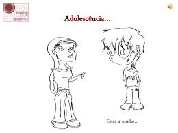 Adolescência…