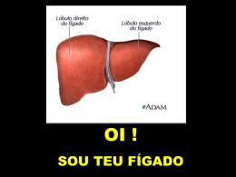 Sou teu fígado