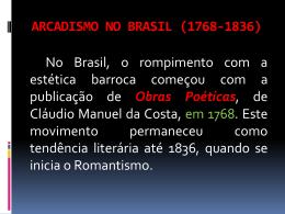 O ARCADISMO NO BRASIL (1768-1836)