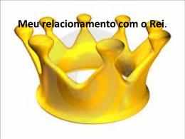 reino de deus – meu relacionamento com o rei – sergio fermino