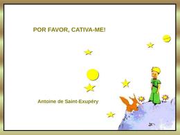 Por Favor, Cativa-me! (Saint