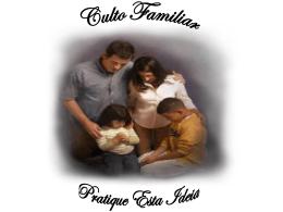 Palestra de cultos familiares