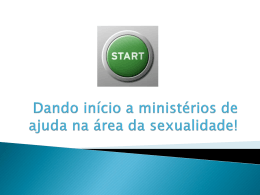 Dando início a ministérios de ajuda na área da