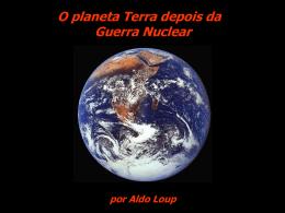 O Planeta Terra depois da Guerra Nuclear