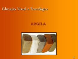 argila - Ensinar EVT