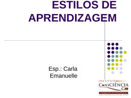 ESTILOS DE APRENDIZAGEM - Instituto Consciência GO