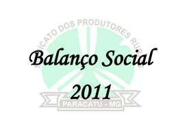 Balanço Social 2011 - Sindicado dos Produtores Rurais de Paracatu