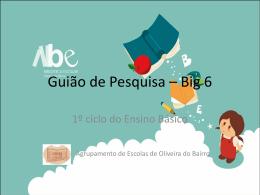Guião de Pesquisa - Agrupamento de Escolas de Oliveira do Bairro