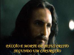 Paixão e Morte de Jesus Cristo