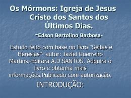 Os Mórmons: Igreja de Jesus Cristo dos Santos dos