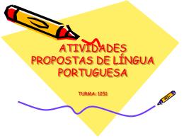ATIVIDADES PROPOSTAS DE LÍNGUA PORTUGUESA TURMA: 1251