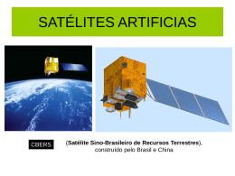 Satélites, naves e homem no espaço