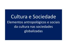 Cultura e sociedade - Universidade Castelo Branco