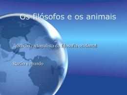 Os filósofos e os animais