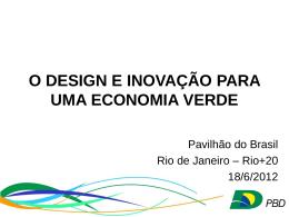 O Design e a Economia Verde - Ministério do Desenvolvimento