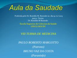 Aula da Saudade - Paulo Roberto Margotto
