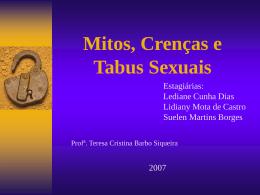 Mitos Tabus e Crenças Sexuais