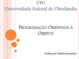 Introducao a POO - Facom - Universidade Federal de Uberlândia