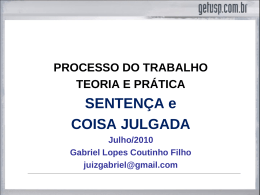 SENTENÇA TRABALHISTA E COISA JULGADA COISA JULGADA