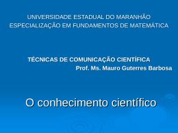 O conhecimento científico - especialização em fundamentos de