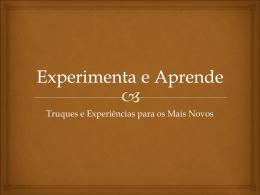 Um Universo de Experiências