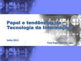 O que é a Tecnologia da Informação?