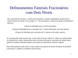 Delineamentos Fatoriais Fracionários com Dois Níveis