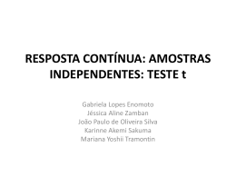 AMOSTRAS INDEPENDENTES: TESTE t