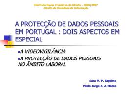 A PROTECÇÃO DE DADOS PESSOAIS EM PORTUGAL : DOIS