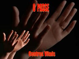O Passe - Centros Vitais