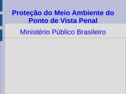 O Brasil - MPAmbiental