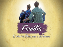 O Ideal de Deus para a sua Família