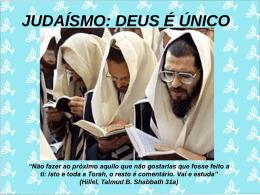 JUDAÍSMO: DEUS É ÚNICO - Marista Centro