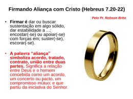 Firmando Aliança com Cristo (Hebreus 7.20-22)