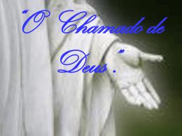 O Chamado de Deus - Comunidade São José