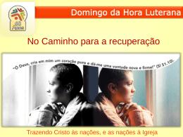 Liturgia (Slides) - Domingo da Hora Luterana