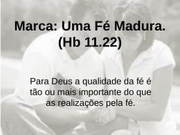 2 - Marca - Uma fé madura