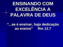 como ensinar com excelência a palavra de deus
