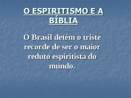 O ESPIRITISMO E A BÍBLIA