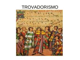 TROVADORISMO_1oMédio