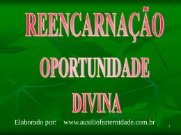 Reencarnação - Oportunidade Divina