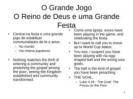 O Grande Jogo O Reino de Deus e uma Grande Festa