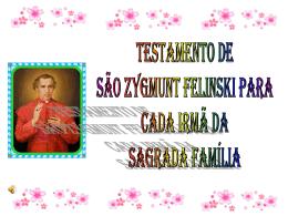 Testamento de São Zygmunt - Congregação das Irmãs
